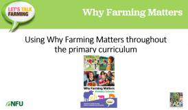 Using Why Farming Matters in the primary curriculum
