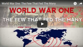World War 1: The Few that Fed the Many
