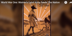 World War 1: Women's Land Army Feeds the Nation